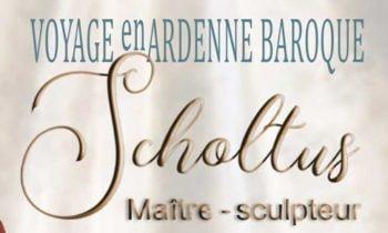 Voyage en Ardenne baroque : Scholtus maître-sculpteur