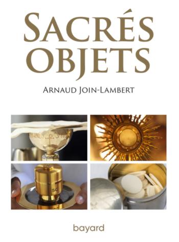 Une nouvelle publication consacrée aux objets liturgiques