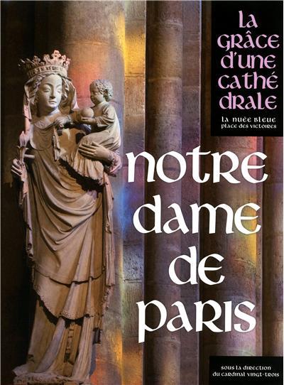 La grâce d'une cathédrale_Notre-Dame-de-Paris_Page de couverture