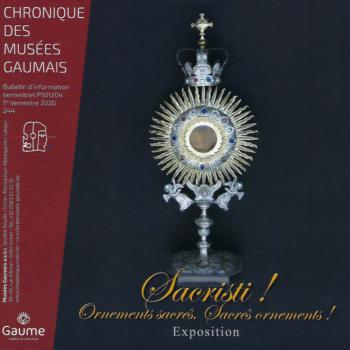 Le musée Gaumais : Sacristi! Ornements sacrés, sacrés ornements