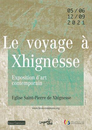 Affiche exposition Le voyage à Xhignesse